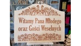 Tabliczka drewniana z grawerem Witamy Gości weselnych 60x40cm